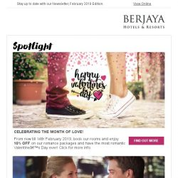 [Berjaya Hotels & Resorts EDm] It's February - the month of love and affection!