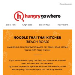 [HungryGoWhere] Journey back to Thailand with Noodle Thai's deliciously authentic dishes!