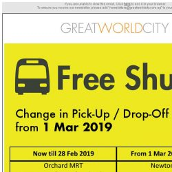 [Great World City]  Updates on Great World City Free Shuttle from 1 Mar 2019