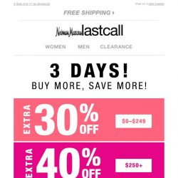 [Last Call] >> SPECIAL MESSAGE: Up to 40% OFF your entire purchase - Buy More, Save More!