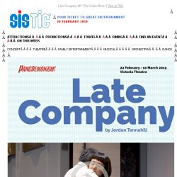 [SISTIC] Late Company – The Critics Rave!