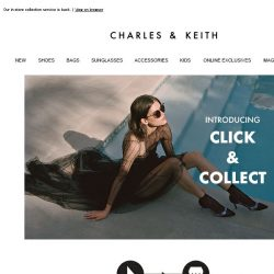 [Charles & Keith] Click & Collect: Shop now, Collect Tomorrow
