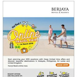 [Berjaya Hotels & Resorts EDm] Online Travel Fair - Hot Deals!
