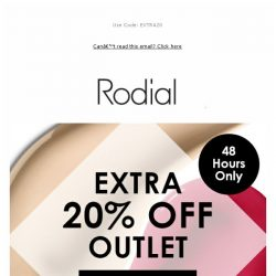 [RODIAL] Now On: Extra 20% Off Outlet For 48 Hours