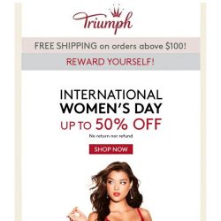 [Triumph] Celebrate International Women's Day with Triumph!