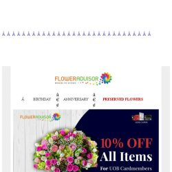 [Floweradvisor] Have a UOB Cardmembers? Enjoy 10% Off Sitewide Sale for Any Occasions!