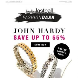 [Last Call] AMAZING >> John Hardy up to 55% off