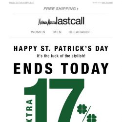 [Last Call] 🍀 Your reward → We're giving you an extra 17% OFF on top of sale