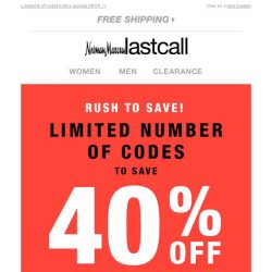[Last Call] First come, most saved! 40% off entire purchase
