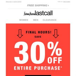 [Last Call] FINAL HOURS: 30% off entire online purchase
