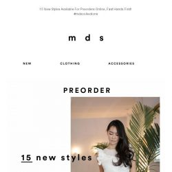 [MDS] 15 New Styles, Available For Preorders Online! 😍