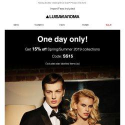 [LUISAVIAROMA] One day only: get 15% off!