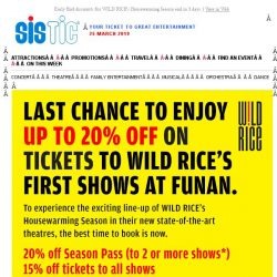 [SISTIC] Early Bird discounts for WILD RICE's Housewarming Season end in 3 days.