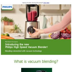 [PHILIPS] Members Exclusive: PREMIUM FREE GIFTS with our new High Speed Vacuum Blender