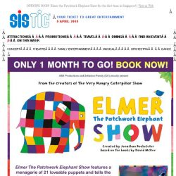 [SISTIC] OPENING SOON! Elmer the Patchwork Elephant Show for the first time in Singapore!