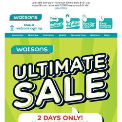 [Watsons]  Ultimate sale is ON! 