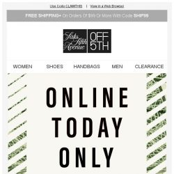 [Saks OFF 5th] Extra 20% off-How's that for a deduction?
