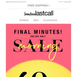 [Last Call] ⏰ FINAL MINUTES: extra 40% off everything online