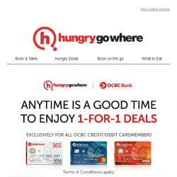 [HungryGoWhere] OCBC 1-for-1 Dining Treats - Available on a variety of signature dishes, pasta, mains & more