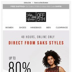 [Saks OFF 5th] 48 hours only: Up to 80% off Saks top brands