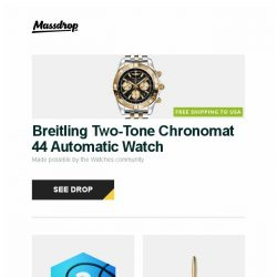 [Massdrop] Breitling Two-Tone Chronomat 44 Automatic Watch, MEE audio 2nd-Generation IEM Blue Box, Machine Era Solid Brass Pen and more...