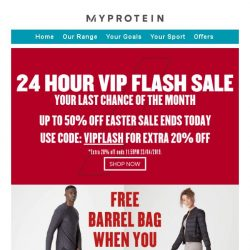 [MyProtein]  , your VIP code expires today.