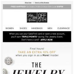 [Saks OFF 5th] Final Hours: The Jewelry Event Private Preview + Extra 10% off