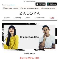 [Zalora] Last Chance! Don't Forget Your Exclusive Extra 20% Off