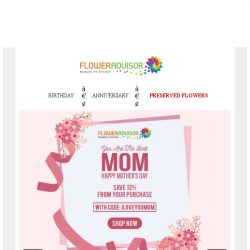 [Floweradvisor] Save 12% Off Mother's Day Sale!