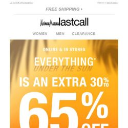 [Last Call] ☀ PSA: You've been given an extra 30%–65% off