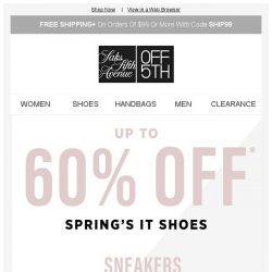 [Saks OFF 5th] Step inside the shoes of spring