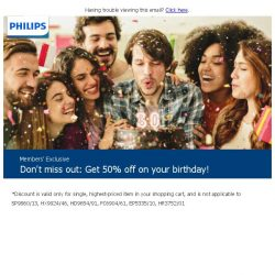 [PHILIPS] Don't miss out: Get 50% off on your birthday!