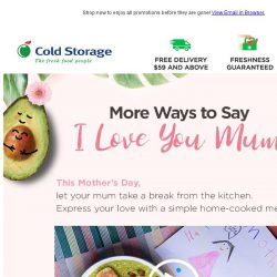 [Cold Storage] Enjoy $8 off with 'ILOVEYOUMUM'