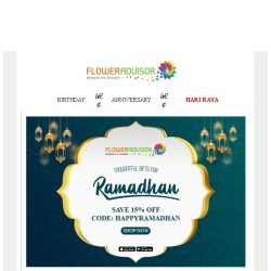 [Floweradvisor] 5 Day Left, 15% OFF Ramadhan Sale. Before They Gone!