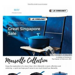 [Le Creuset] Our Great Singapore Sales features our Marseille Collection this month.
