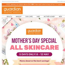 [Guardian]  We're giving you $18 OFF to pamper Mom!