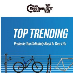 [Chain Reaction Cycles] What's Trending this week? 💡