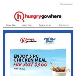 [HungryGoWhere] Long John Silver's - $3 Chicken meal with 3 pieces of succulent chicken, crispy fries and soft drink (U.P. $6.50)