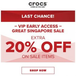 [Crocs Singapore] 【ENDS TODAY】 Last Chance to get an Extra 20% OFF❗️