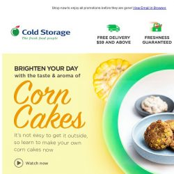 [Cold Storage]  How to choose the best corn?