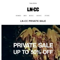 [LN-CC] LN-CC Private Sale: up to 50% off selected SS19 collections