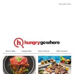[HungryGoWhere] Satisfy your Asian cuisine cravings with treats on 1-for-1 signature dishes/mains, 20% off total bill, and more