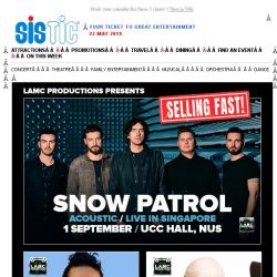 [SISTIC] Tickets selling fast for these awesome shows!  Snow Patrol // Russ // Alaska 5000