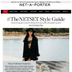 [NET-A-PORTER] Presenting #TheNETSET's guide to vacation style. Plus up to 60% off sale