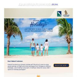 [Singapore Airlines] Last chance to enjoy great savings on your dream holiday