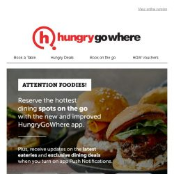 [HungryGoWhere] HungryGoWhere App - Discover, Reserve and Get Rewarded on the Go