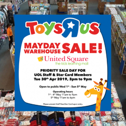 "Toys""R""Us: Mayday Warehouse Sale with Many Toys On Sale at United Square!"