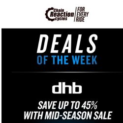 [Chain Reaction Cycles] Treat Yourself: Deals of the Week!