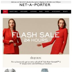 [NET-A-PORTER] Flash sale: new styles added – 3 hours left to get an extra 15% off