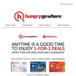 [HungryGoWhere] OCBC 1-for-1 Dining Treats are back! More pocket-friendly meals, more variety of dishes for all cardmembers